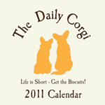 The DAILY CORGI 2011 CALENDAR!