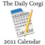 Daily Corgi Calendar for 2011 …