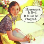 The not-so-happy homemaker.